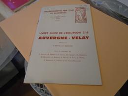 AUVERGNE VELAY : UNION INTERNATIONALE POUR L'ETUDE DU QUATERNAIRE LIVRET-GUIDE EXCURSION C13 1969 - Auvergne