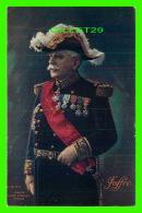 MILITARIA - JOFFRE - PHOTO HENRI MANUEL - L. V. CIE - PUBLICITÉE, LE SOUFRE COLLOIDAL DE COUTURIEUX - - Personnages