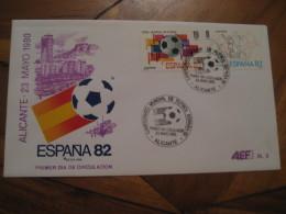 ALICANTE 1980 FDC Cancel Cover SPAIN Football 1982 World Cup Championship Futbol Football - 1931-Aujourd'hui: II. République - ....Juan Carlos I