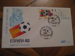 ELCHE Alicante 1980 FDC Cancel Cover SPAIN Football 1982 World Cup Championship Futbol Football - 1931-Aujourd'hui: II. République - ....Juan Carlos I