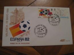 VALENCIA 1980 FDC Cancel Cover SPAIN Football 1982 World Cup Championship Futbol Football - 1931-Aujourd'hui: II. République - ....Juan Carlos I