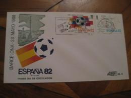 BARCELONA 1980 FDC Cancel Cover SPAIN Football 1982 World Cup Championship Futbol Football - 1931-Aujourd'hui: II. République - ....Juan Carlos I