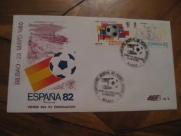 BILBAO Vizcaya 1980 FDC Cancel Cover SPAIN Football 1982 World Cup Championship Futbol Football - 1931-Aujourd'hui: II. République - ....Juan Carlos I