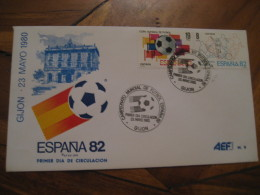 GIJON Asturias 1980 FDC Cancel Cover SPAIN Football 1982 World Cup Championship Futbol Football - 1931-Aujourd'hui: II. République - ....Juan Carlos I