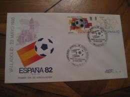 VALLADOLID 1980 FDC Cancel Cover SPAIN Football 1982 World Cup Championship Futbol Football - 1931-Aujourd'hui: II. République - ....Juan Carlos I