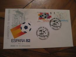 ZARAGOZA 1980 FDC Cancel Cover SPAIN Football 1982 World Cup Championship Futbol Football - 1931-Aujourd'hui: II. République - ....Juan Carlos I