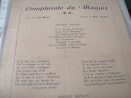 GUERRE 39 -45 /COMPLAINTE DU MAQUS /JULES MACHIN /AIR LA JAVA BLEURE /DEMAIN  MIC AIR LA MADELON - Partitions Musicales Anciennes