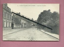 CPA -  Saint Valéry Sur Somme  -  Quai Du Romerel - Saint Valery Sur Somme