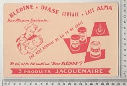 BUVARD JACQUEMAIRE , Blédine , Diase Céréale, Lait Alma - Bambini
