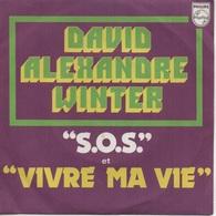 """45T. David Alexandre WINTER. """"S.O.S."""" Et """"VIVRE MA VIE"""" - Pochette DEDICACEE Au Verso, Signé, Véritable Signature - Vinyles"""