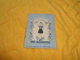 LE LIVRE DES SIGNES DES JEANNETTES N°7. / DATE ?. / PARIS VIe. / 32 PAGES.. - Vieux Papiers