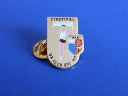 Pin's Club Cisetival - Un Club Qui Vit - Banderolle Arrivée - Course à Pied Athlétisme (PE64) - Athletics