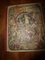 1878 Chansons Et Rondes De L'Enfance : GIROFLEE- GIROFLA ,  édition J. Hetzel, Dessins De Frœlich - Livres, BD, Revues