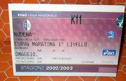 TORINO MODENA CURVA MARATONA 2002/2003 BIGLIETTO TICKET - Biglietti D'ingresso