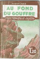 Au Fond Du Gouffre Par Marcel Allain - œil-de-faucon N°27 - Aventure