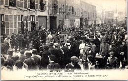 51 CHALONS SUR MARNE - Convoi De Prisonniers Allemands Rue St Jacques - Camp De Châlons - Mourmelon