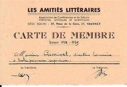 """1938 - VALENCE - """"LES AMITIÉS LITTÉRAIRES """"- Carte De Membre - Historische Documenten"""
