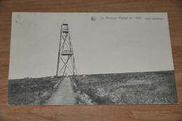 1582- La Baraque Michel En 1926, Signal Geodesique - 1930 - Jalhay