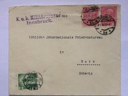 AUSTRIA 1915 Cover Innsbruck To Bern Switzerland Additional Zurich Mark To International Peace Bureau With K.U.K. Cachet - Covers & Documents