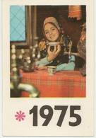 Pocket Calendar Russia - USSR - 1975 - Girl - Tea Drinking - Samovar - Ethnography - Fashion - Vintage - Beautiful - Calendars