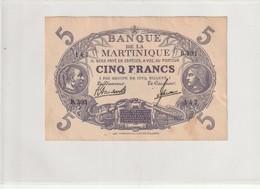 Billet De 5 Francs Banque La Martinique 1945 Sup + Deux Trous Infimes ,un Pli En Bas A Droite Quelques Rousseurs - Bankbiljetten