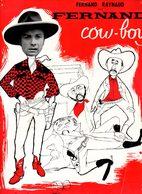 Dossier De Presse Cinéma. Affichette Fernand Cow-boy De Guy Lefranc Avec Fernand Raynaud, Noël Roquevert. - Cinema Advertisement