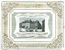 Hôtel Des Pays-Bas - Vve. A. Couvreur à Vierviers / Lith. Des Frères Hahn, Verviers - Publicité