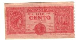 Italy 100 Lire 1944 Formato Francobollo? Monofacciale 8 X 4 Cm. / Like A Stamp? Uniface 8 X 4 Cm. - Italia