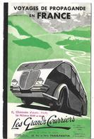 Livret Voyages De Propagande En France Les Grands Courriers Paris Panton Autocar De Luxe Excursions Chasses Voyages - Unclassified