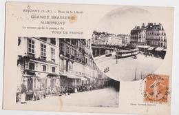 BAYONNE - Grande Brasserie Miremont - La Terrasse Après Le Passage Du Tour De France Cycliste - Cyclisme - Tramway - Bayonne