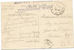 GRIFFE VIOLETTE HOPITAL BENEVOLE N°74 BIS FORCALQUIER CARTE 1915 - Guerre De 1914-18