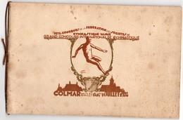 68 Grand Concours International De Gymnastique D'Alsace COLMAR 13 14 15 JUILLET 1928 Livret 38 PAGES + 1 CARTE POSTALE - Gymnastique