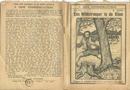 A. Hans Kinderbibliotheek Nr. 702 De Wildstrooper In De Klem - Books, Magazines, Comics