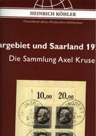 ! Sonderkatalog Sammlung Axel Kruse, Saargebiet + Saarland, 676 Lose, 1399 Seiten, Auktionshaus Heinrich Köhler - Auktionskataloge