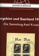 ! Sonderkatalog Sammlung Axel Kruse, Saargebiet + Saarland, 676 Lose, 1399 Seiten, Auktionshaus Heinrich Köhler - Catálogos De Casas De Ventas