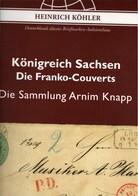 ! Sonderkatalog Sammlung Armin Knapp, Sachsen Franko Couverts, 191 Lose, 65 Seiten, Auktionshaus Heinrich Köhler - Catálogos De Casas De Ventas