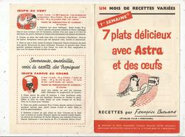 Publicité ,ASTRA , Recettes Par Françoise BERNARD , 4 Pages ,1 ére Semaine ,frais Fr 1.45e - Advertising