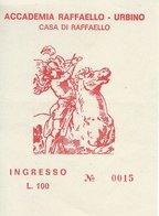 Ticket: Accademia Raffaello - Urbino Italy  T -  126 - Tickets - Vouchers