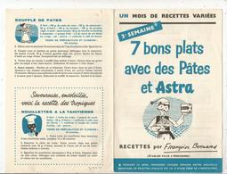 Publicité ,ASTRA , Recettes Par Françoise BERNARD , 4 Pages ,2 E Semaine ,frais Fr 1.45e - Advertising