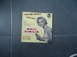 45 T  SIGRID CANDLER SON HARMONICA ET SES RYTMES VOIR PHOTOS - Autres - Musique Française