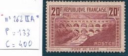 N°262 II A*,TTB, Légère Trace De Charnière, Gomme D' Origine, Très Bon Centrage,timbre Recherché - France