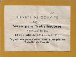 Bilhete Espectáculo Variedades Organizado Pelo Centro De Alegria No Trabalho De Cascais,Cineteatro De Cascais.1954.Rare. - Cinéma & Théatre