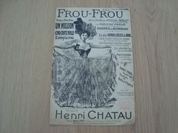 PARTITION FROU-FROU HENRI CHATAU - Partituras