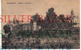 CALDIERO - VERONA - ROCCA E CASTELLO - Verona