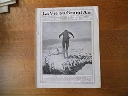 LA VIE AU GRAND AIR N°597 DU 26 FEVRIER 1910 LA SEMAINE D'HELIOPOLIS,LA GRANDE SEMAINE DES VOSGES,BOXE LES 2 LEWIS CHAMP - Books, Magazines, Comics
