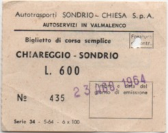 Biglietto Di Corsa Semplice Chiareggio - Sondrio. Autotrasporti Sondrio Chiesa SpA. Anno 1964 - Bus