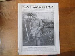 LA VIE AU GRAND AIR N°633 DU 5 NOVEMBRE 1910 GRAHAM WHITE,LE RAID PARIS-BRUXELLES,LATHAM,LA COUPE MICHELIN,TOURNOI DE TE - Livres, BD, Revues