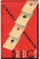 -- CARNET DE BRIDGE - CIGARES DIPLOMATES - Cigarettes Celtiques - Gitanes Et Week-End -- - Around Cigars