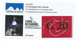 Ticket D' Entrée Théâtre Du Soleil Compagnie Ariane Mnouchkine - L' Envol Des Cigognes De Simon Abkarian -2018 - Tickets - Vouchers