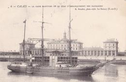 CALAIS - La Gare Maritime Et Le Quai D'Embarquement Des Passagers - Calais